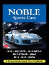 Noble Sports Cars: Road Test Portfolio - R.M. Clarke
