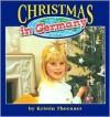 Christmas in Germany - Kristin Thoennes Keller