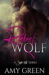 Rebel Wolf (Shifter Falls Book 1) - Amy Green