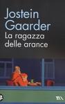 La ragazza delle arance - L. Barni, Jostein Gaarder