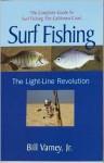 Surf Fishing the Light-Line Revolution - Bill Varney