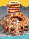 Animal Homes - Karen Latchana Kenney