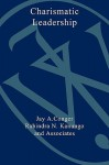 The Charismatic Leader: Behind the Mystique of Exceptional Leadership - Conger, Jay A. Conger
