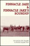 Pinnacle Jake & Pinnacle Jake's Roundup - Nellie Snyder Yost
