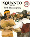 Squanto and the First Thanksgiving - Teresa Celsi