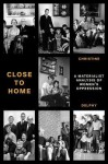 Close to Home: A Materialist Analysis of Women's Oppression - Christine Delphy
