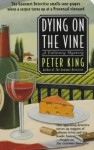 Dying on the Vine - Peter King
