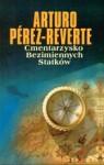 Cmentarzysko bezimiennych statków - Arturo Pérez-Reverte