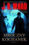 Mroczny kochanek - J.R Ward