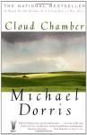 Cloud Chamber - Michael Dorris