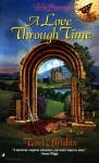 A Love Through Time - Terri Brisbin