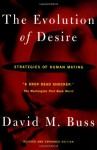 The Evolution of Desire: Strategies of Human Mating - David M. Buss