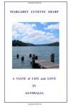 A Taste of Life and Love in Australia - Margaret Lynette Sharp