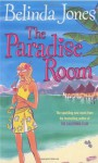 The Paradise Room - Belinda Jones