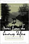 Notes from The Century Before: A Journal from British Columbia - Edward Hoagland, Jon Krakauer, David Quammen