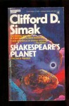 Shakespeare's Planet - Clifford D. Simak