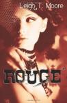 Rouge - Leigh Talbert Moore