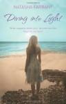 Diving Into Light - Natasha Farrant