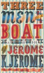 Three Men in a Boat (To Say Nothing of the Dog) - Jerome K. Jerome