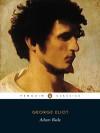 Adam Bede - George Eliot, Margaret Reynolds