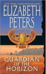 Guardian of the Horizon (Amelia Peabody Mysteries) - Elizabeth Peters