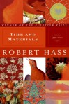 Time and Materials - Robert Hass