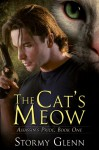 The Cat's Meow (Assassin's Pride, #1) - Stormy Glenn