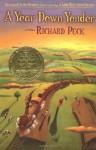 A Year Down Yonder - Richard Peck, Steve Cieslawski