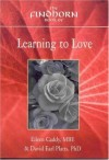 The Findhorn Book of Learning to Love - Eileen Caddy, David Earl Platts