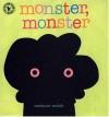 Monster, Monster - Melanie Walsh