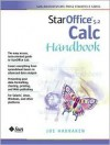 Staroffice 5.2 Calc Handbook - Joseph W. Habraken