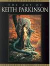 Knightsbridge: The Art of Keith Parkinson - Keith Parkinson