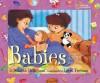 Babies: All You Need to Know - Deborah Heiligman, Laura Freeman