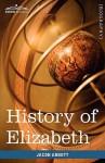 History of Elizabeth, Queen of England - Jacob Abbott