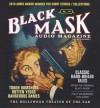 Black Mask Audio Magazine, Volume 1: Classic Hard-Boiled Tales from the Original Black Mask - Yuri Rasovsky, Anthony Heald, Malcolm Hillgartner, William Hughes