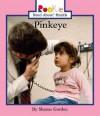 Pinkeye - Sharon Gordon, Herman Adler Design, Caroline Anderson