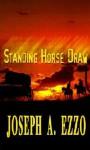 Standing Horse Draw - Joseph A. Ezzo