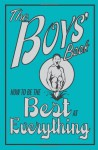 The Boys' Book: How to Be the Best at Everything - Dominique Enright, Guy Macdonald, Nikalas Catlow