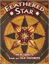 Feathered Star New Quilts from an Old Favorite (New Quilts from An Old Favorite) - American Quilter's Society, Barbara Smith, Shelley Hawkins