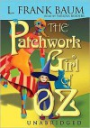 The Patchwork Girl of Oz (Oz Series #7) - L. Frank Baum