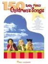 150 Easy Piano Children's Songs - Hal Leonard Publishing Company