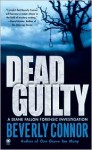 Dead Guilty (Diane Fallon Forensic Investigation, #2) - Beverly Connor