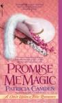 PROMISE ME MAGIC - Patricia Camden