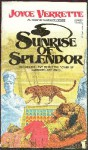 Sunrise of Splendor - Joyce Verrette