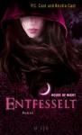 Entfesselt (House of Night, #11) - Christine Blum, Kristin Cast, P.C. Cast