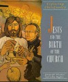 Jesus and the Birth of the Church (Exploring Christianity) - Gwyneth Windsor, John Hughes