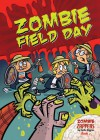 Zombie Field Day - Nadia Higgins
