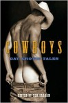 Cowboys: Gay Erotic Tales - Tom Graham