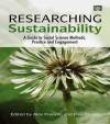 Researching Sustainability: A Guide to Social Science Methods, Practice and Engagement - Martin Fisher, Alex Franklin, Paul Blyton
