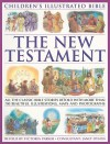 Children's Illustrated Bible: The New Testament: All the Classic Bible Stories Retold with More Than 700 Beautiful Illustrations, Maps and Photographs - Victoria Parker, Janet Dyson